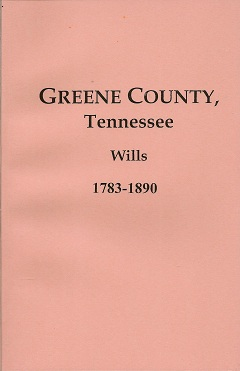 Image for Greene County, Tennessee, Wills, 1783-1890