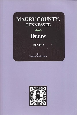 Image for Maury County, Tennessee Deed Books A-F, 1807-1817