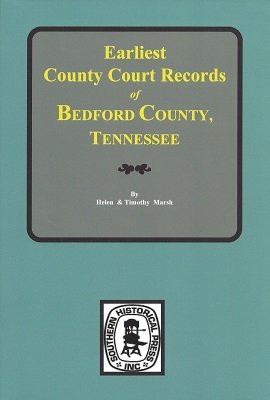 Image for Earliest County Court Records of Bedford County, Tennessee