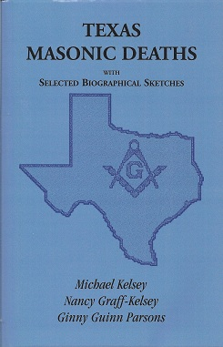 Image for Texas Masonic Deaths:  With Selected Biographical Sketches