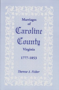 Image for Marriages of Caroline County, Virginia, 1777-1853