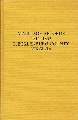 Image for Marriage Records 1811 1853 Mecklenburg County Virginia