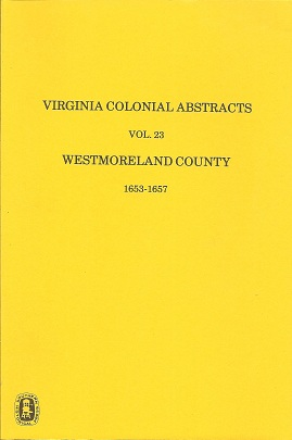 Image for Virginia Colonial Abstracts Westmoreland County 1653-1657
