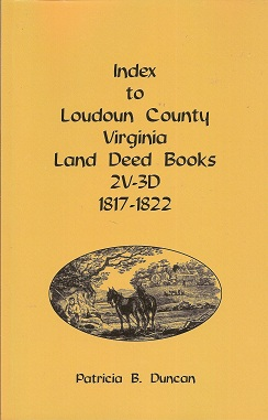 Image for Index to Loudoun County, Virginia Land Deed Books , 2V-3D 1817-1822