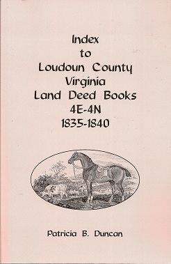 Image for Index to Loudoun County, Virginia Land Deed Books 4e-4n, 1835-1840