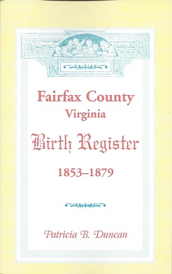 Image for Fairfax County, Virginia Birth Register 1853 - 1879