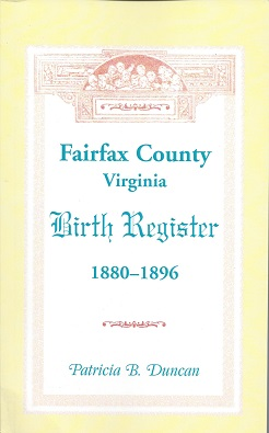 Image for Fairfax County, Virginia Birth Register 1880 - 1896