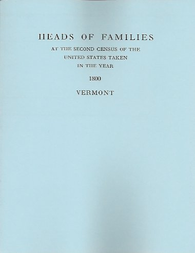Image for Heads of Families at the Second Census of the United States Taken in the Year 1800:  Vermont
